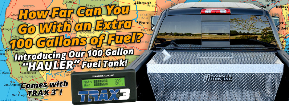 How Far Can You Go With an Extra 100 Gallons of Fuel? Introducing Our 100 Gallon 'HAULER' Fuel Tank!